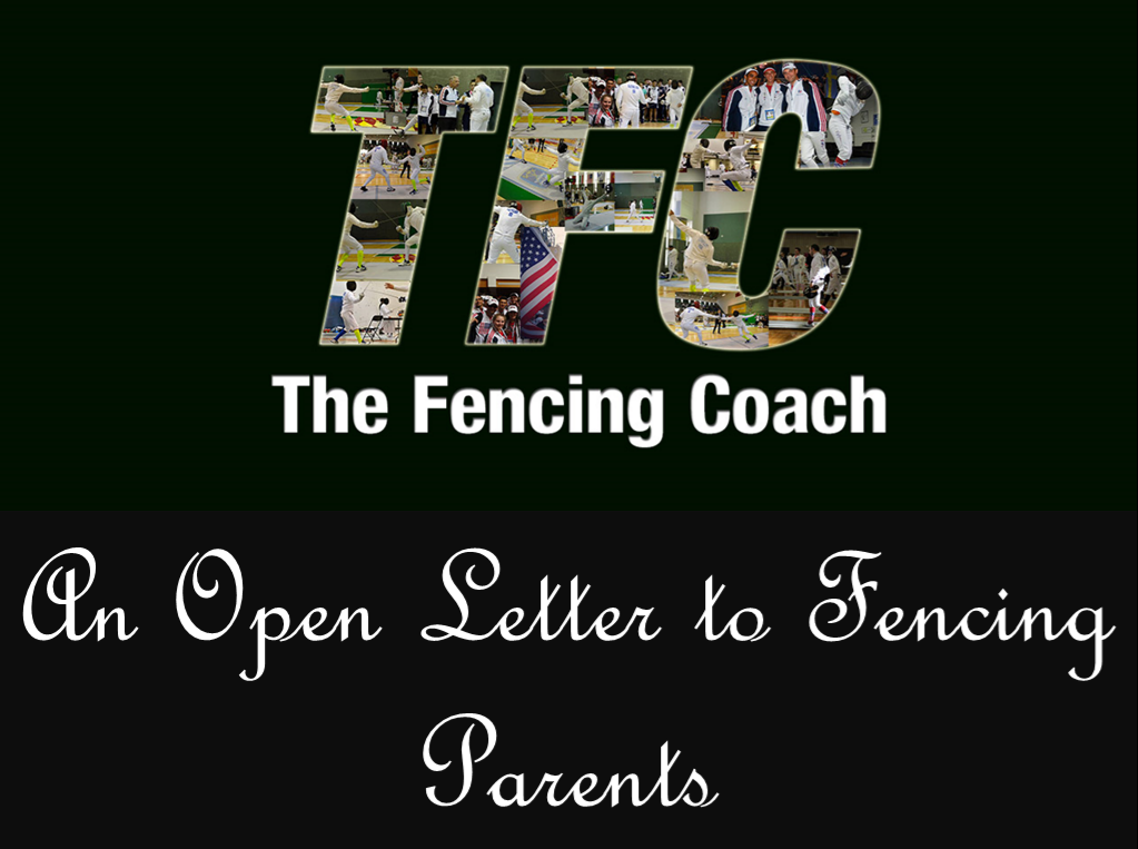 An Open Letter to Fencing Parents | The Fencing Coach